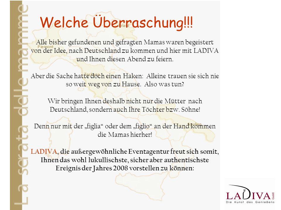Welche Überraschung!!! Alle bisher gefundenen und gefragten Mamas waren begeistert von der Idee, nach Deutschland zu kommen und hier mit LADIVA und Ih