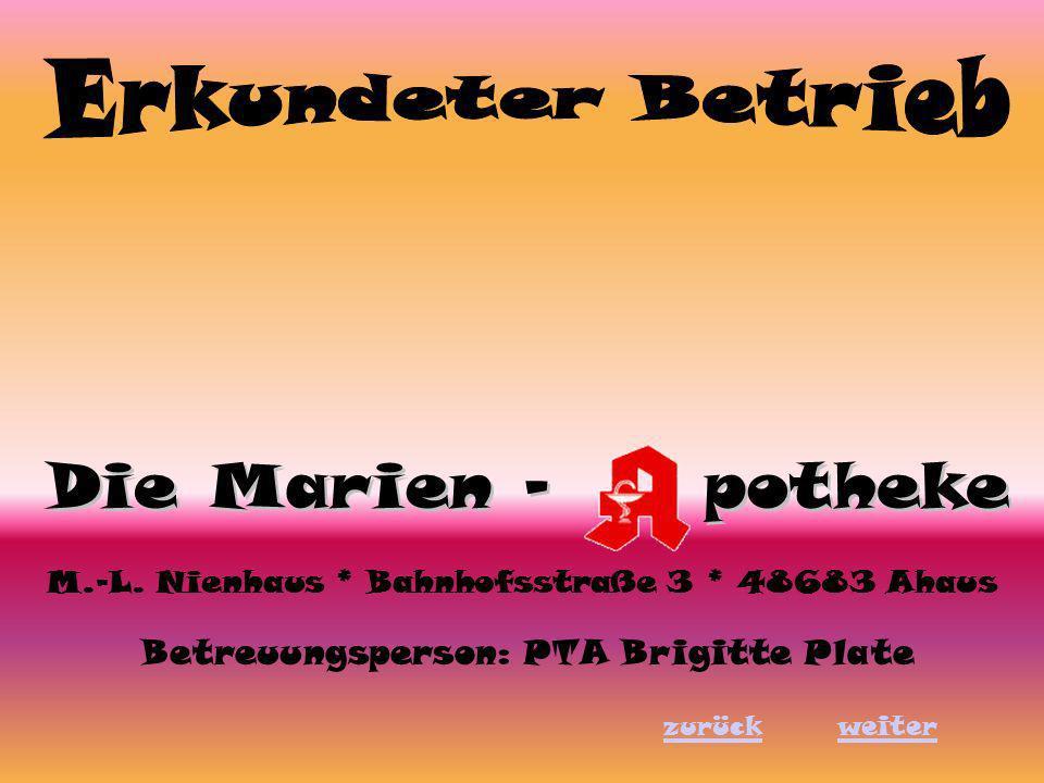 M.-L. Nienhaus * Bahnhofsstraße 3 * 48683 Ahaus Betreuungsperson: PTA Brigitte Plate zurückweiter