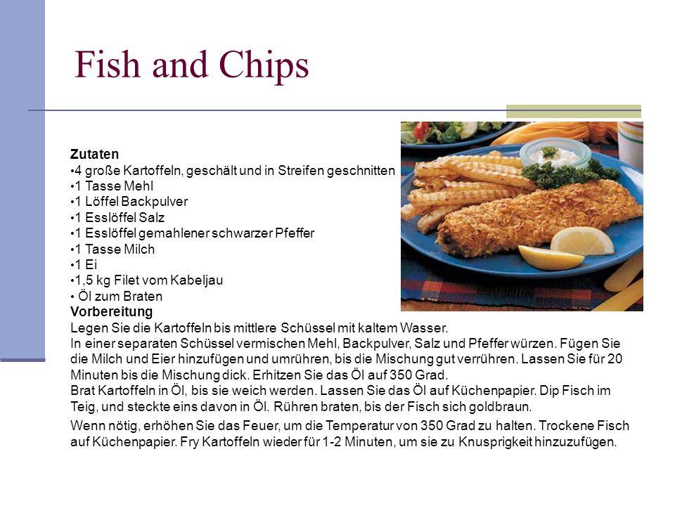 Fish and Chips Zutaten 4 große Kartoffeln, geschält und in Streifen geschnitten 1 Tasse Mehl 1 Löffel Backpulver 1 Esslöffel Salz 1 Esslöffel gemahlen