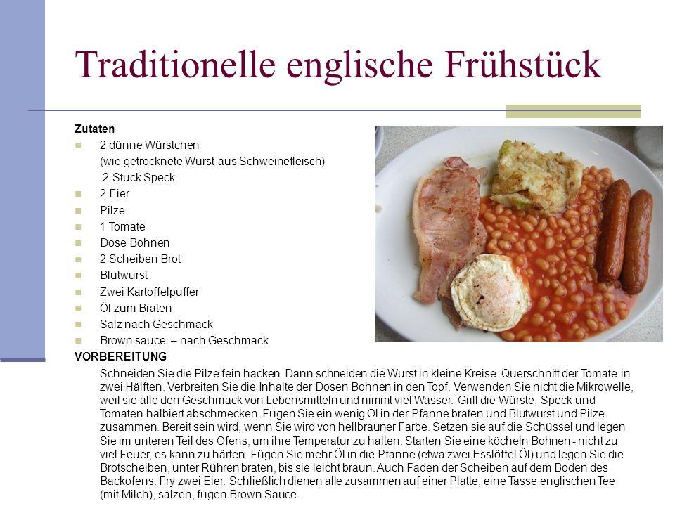 Traditionelle englische Frühstück Zutaten 2 dünne Würstchen (wie getrocknete Wurst aus Schweinefleisch) 2 Stück Speck 2 Eier Pilze 1 Tomate Dose Bohne