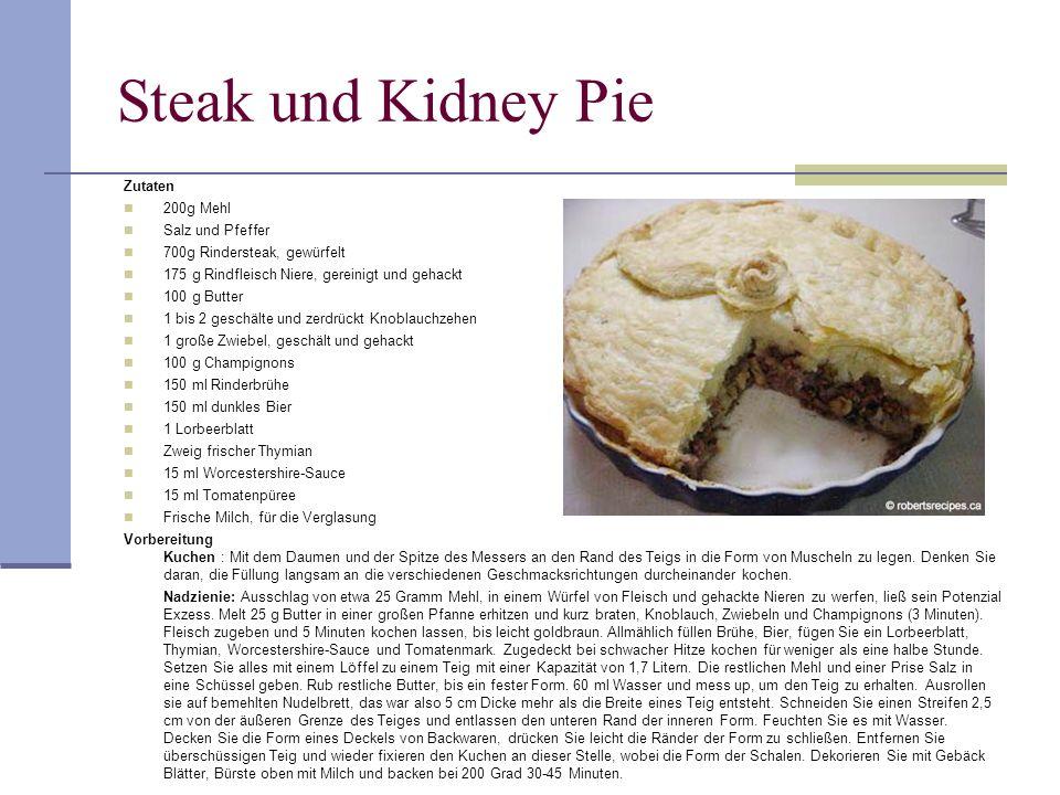 Steak und Kidney Pie Zutaten 200g Mehl Salz und Pfeffer 700g Rindersteak, gewürfelt 175 g Rindfleisch Niere, gereinigt und gehackt 100 g Butter 1 bis