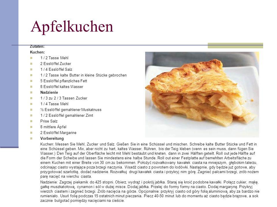 Apfelkuchen Zutaten: Kuchen: 1 / 2 Tasse Mehl 2 Esslöffel Zucker 1 / 4 Esslöffel Salz 1 / 2 Tasse kalte Butter in kleine Stücke gebrochen 5 Esslöffel