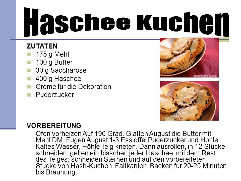ZUTATEN 175 g Mehl 100 g Butter 30 g Saccharose 400 g Haschee Creme für die Dekoration Puderzucker VORBEREITUNG Ofen vorheizen Auf 190 Grad. Glatten A