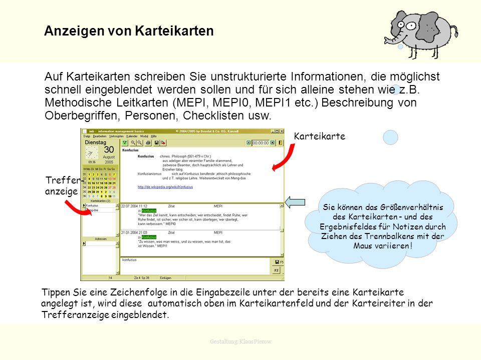Gestaltung: Klaus Pierow Anzeigen von Karteikarten Aus Sicherheitsgründen können Sie jeweils nur eine Notiz oder Karte löschen. Sie können das Größenv