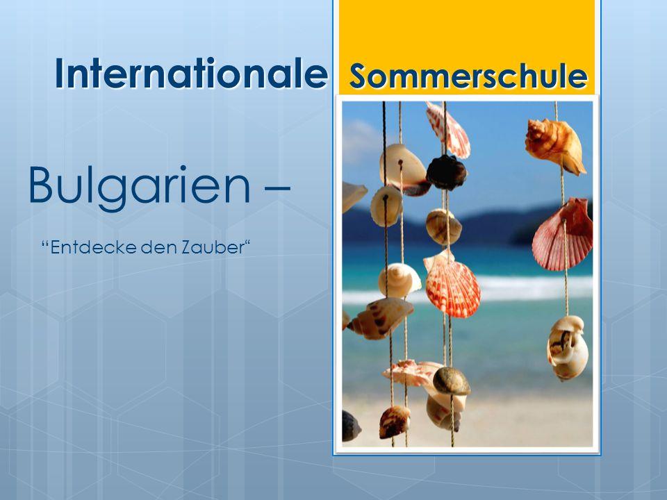 Roerich Schule organisiert im Sommer 2011 für Kinder von 9 bis 16 Jahre, eine Sommerschule für bulgarische Sprache und Kultur.