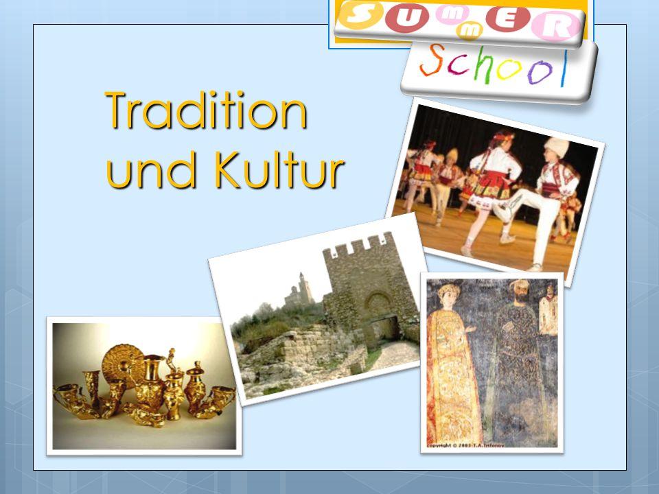 Tradition und Kultur