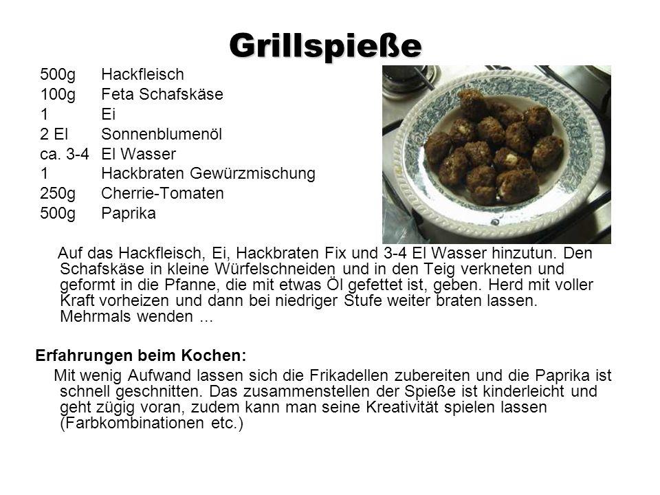 Grillspieße 500gHackfleisch 100gFeta Schafskäse 1Ei 2 El Sonnenblumenöl ca.