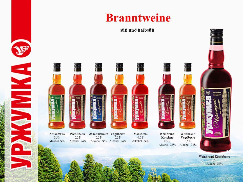 Branntweine süß und halbsüß Antonowka 0,5 l/ Alkohol 24% Weinbrand Kirschbeere 0,5l/ Alkohol 24% Preiselbeere 0,5 l/ Alkohol 24% Weinbrand Vogelbeere 0,5 l/ Alkohol 24% Weinbrand Kirschen 0,5 l/ Alkohol 24% Moosbeere 0,5 l/ Alkohol 24% Vogelbeere 0,5 l/ Alkohol 24% Johannisbeere 0,5 l/ Alkohol 24%