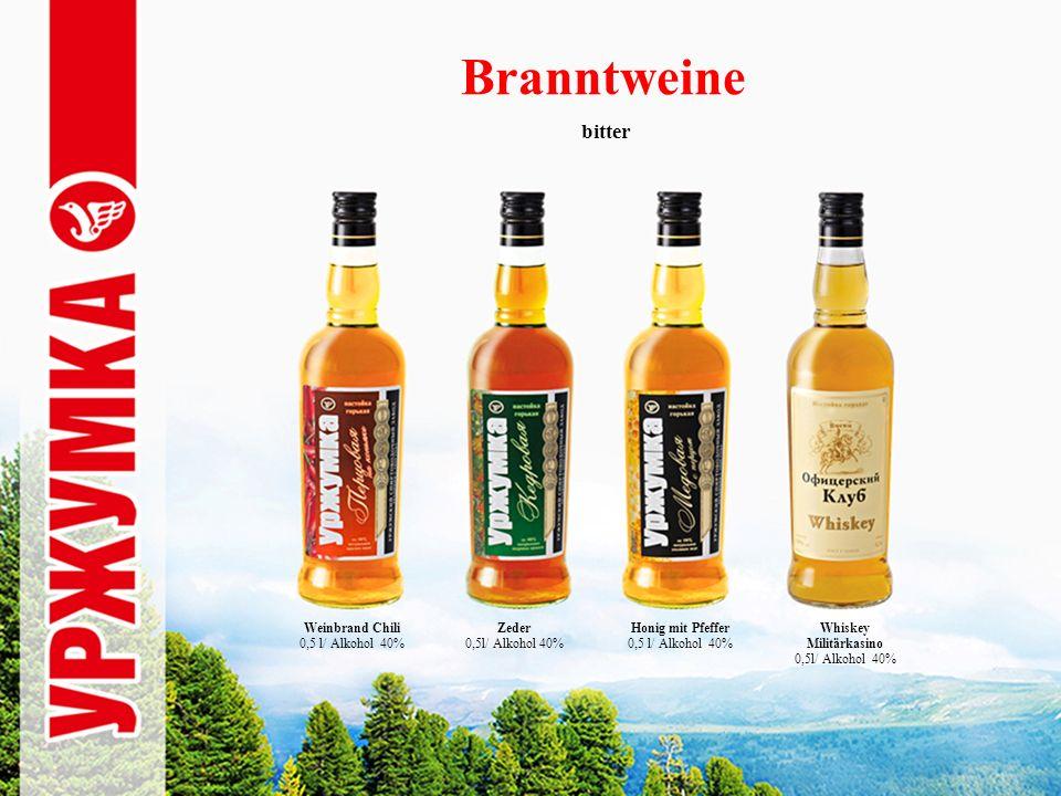 Branntweine bitter Zeder 0,5l/ Alkohol 40% Honig mit Pfeffer 0,5 l/ Alkohol 40% Whiskey Militärkasino 0,5l/ Alkohol 40% Weinbrand Chili 0,5 l/ Alkohol 40%