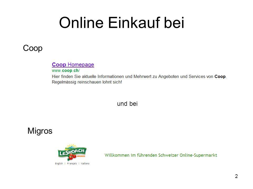 2 Online Einkauf bei Coop und bei Migros