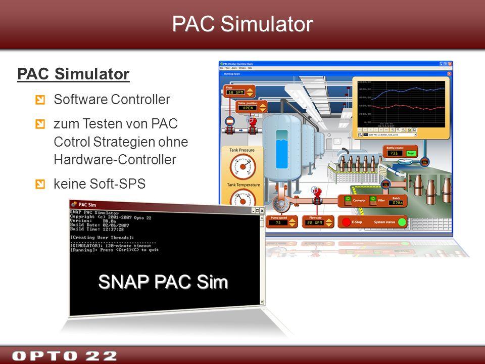 PAC Simulator SNAP PAC Sim PAC Simulator Software Controller zum Testen von PAC Cotrol Strategien ohne Hardware-Controller keine Soft-SPS