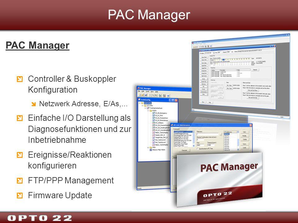 PAC Manager Controller & Buskoppler Konfiguration Netzwerk Adresse, E/As,... Einfache I/O Darstellung als Diagnosefunktionen und zur Inbetriebnahme Er