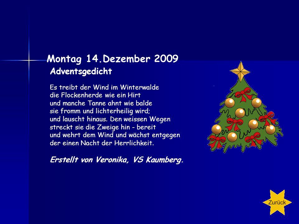 13. Dezember - Der Bratapfel- Kinder, kommt und ratet, was im Ofen bratet! Hört, wie's knallt und zischt. Bald wird er aufgetischt, der Zipfel, der Za