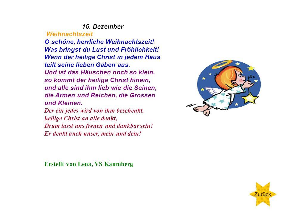 Montag 14.Dezember 2009 Adventsgedicht Es treibt der Wind im Winterwalde die Flockenherde wie ein Hirt und manche Tanne ahnt wie balde sie fromm und l