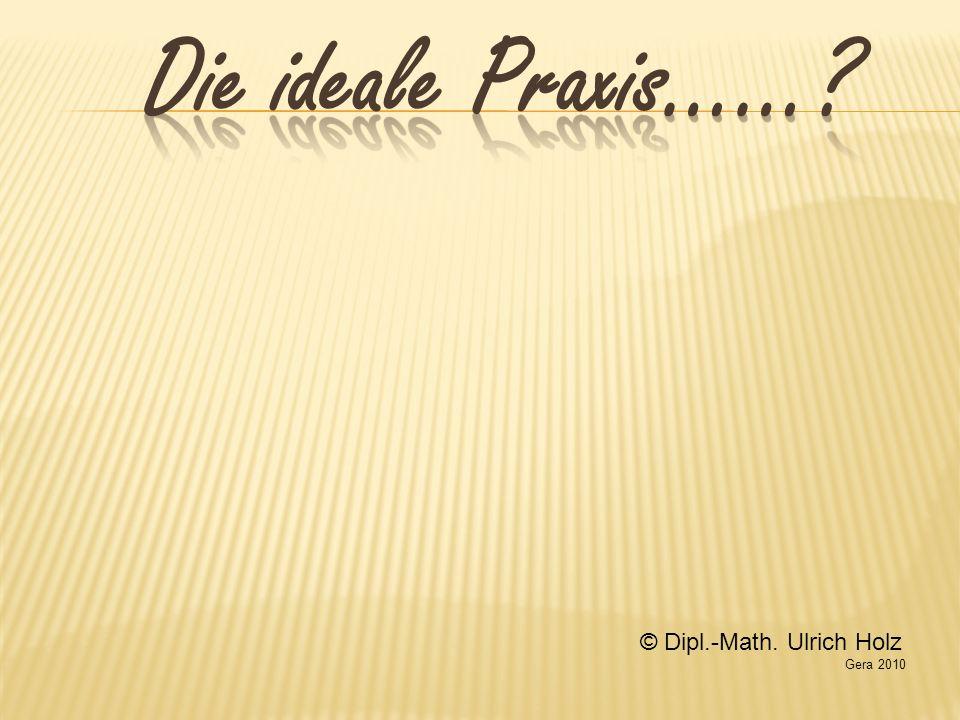 © Dipl.-Math. Ulrich Holz Gera 2010