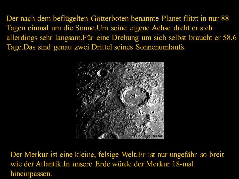 Merkur ist der erste Planet im Sonnensystem.Er ist nicht besonders leicht zu beobachten,da er am Himmel dicht bei der Sonne steht.Selbst in der günstigsten Position steht er ganz flach über dem Horizont und ist nur für wenige Stunden nach Sonnenuntergang oder vor Sonnenaufgang sichtbar.