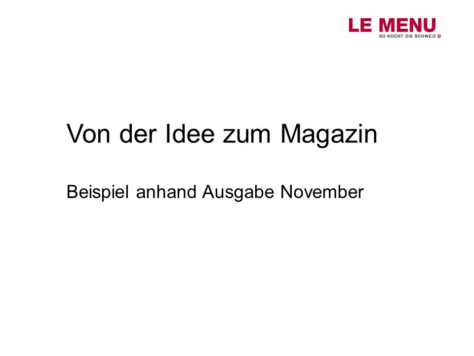 Von der Idee zum Magazin Beispiel anhand Ausgabe November
