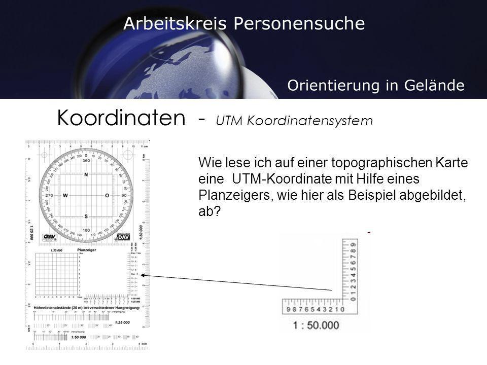 Koordinaten - UTM Koordinatensystem Wie lese ich auf einer topographischen Karte eine UTM-Koordinate mit Hilfe eines Planzeigers, wie hier als Beispie