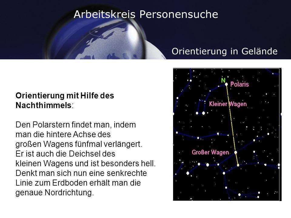 Orientierung mit Hilfe des Nachthimmels: Den Polarstern findet man, indem man die hintere Achse des großen Wagens fünfmal verlängert. Er ist auch die