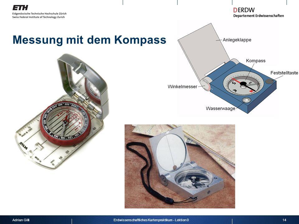 Adrian Gilli14Erdwissenschaftliches Kartenpraktikum - Lektion 0 Messung mit dem Kompass