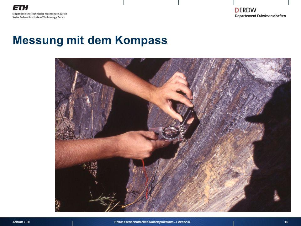 Adrian Gilli15Erdwissenschaftliches Kartenpraktikum - Lektion 0 Messung mit dem Kompass