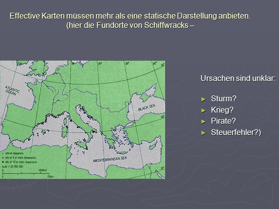 Effective Karten müssen mehr als eine statische Darstellung anbieten. (hier die Fundorte von Schiffwracks – Ursachen sind unklar: Sturm? Sturm? Krieg?