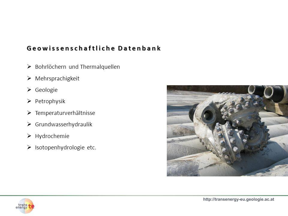 Geowissenschaftliche Datenbank Bohrlöchern und Thermalquellen Mehrsprachigkeit Geologie Petrophysik Temperaturverhältnisse Grundwasserhydraulik Hydroc