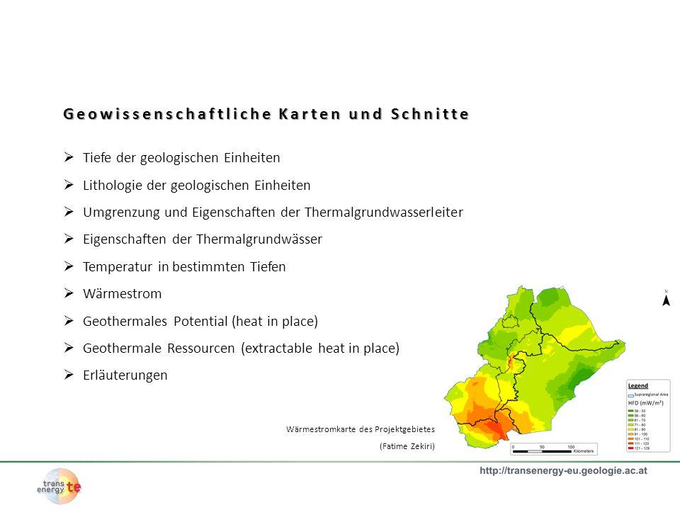 Geowissenschaftliche Karten und Schnitte Tiefe der geologischen Einheiten Lithologie der geologischen Einheiten Umgrenzung und Eigenschaften der Therm