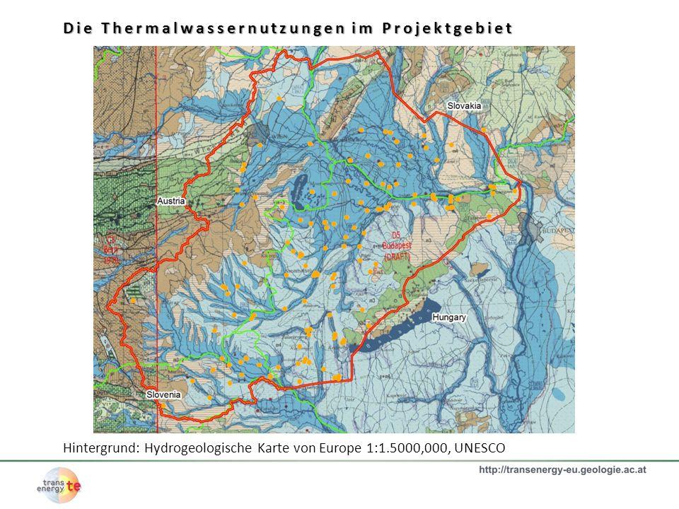 Hévíz Baden Oberlaa www.thermewien.at www.leherer.schule.at www.cc.matsuyama-u.ac.jp Blumau www.blumau.com Die Thermalwassernutzungen im Projektgebiet Hintergrund: Hydrogeologische Karte von Europe 1:1.5000,000, UNESCO