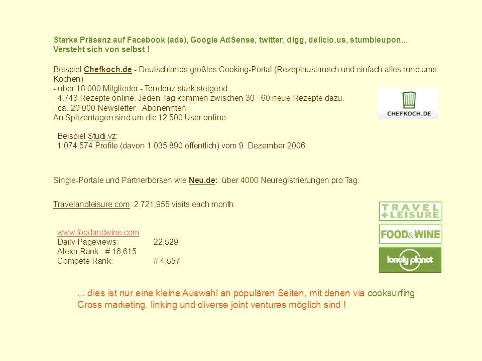 Beispiel Chefkoch.de - Deutschlands größtes Cooking-Portal (Rezeptaustausch und einfach alles rund ums Kochen) - über 18.000 Mitglieder - Tendenz stark steigend - 4.743 Rezepte online.