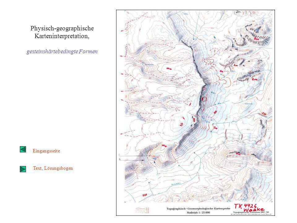 Physisch-geographische Karteninterpretation, gesteinshärtebedingte Formen Eingangsseite Text, Lösungsbogen