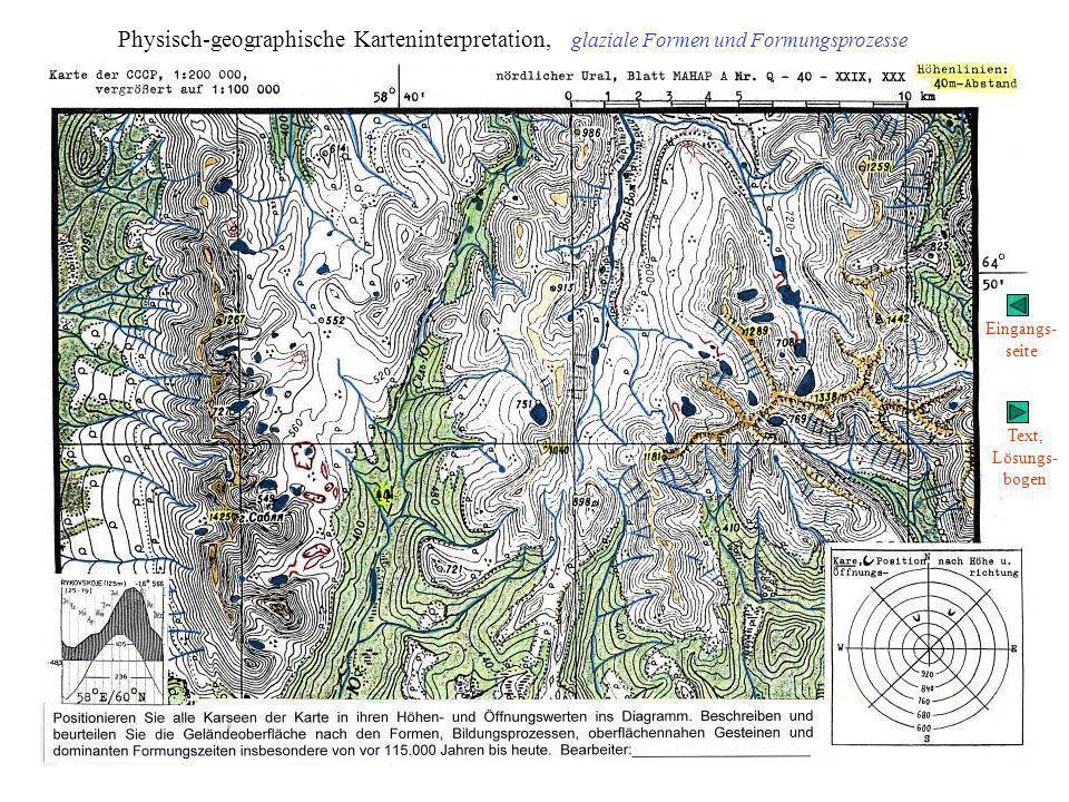 Physich- geographische Karteninterpretation Lösungsbogen, glaziale Formen und Formungsprozesse Kartenseite