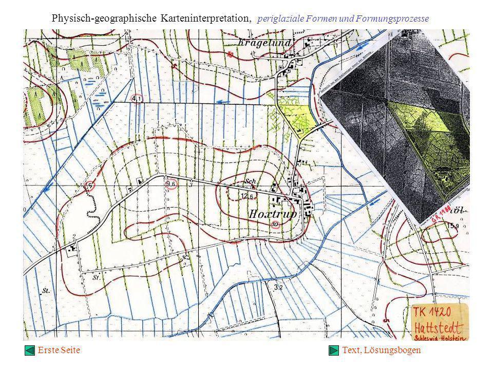 Physisch-geographische Karteninterpretation, periglaziale Formen und Formungsprozesse Text, LösungsbogenErste Seite