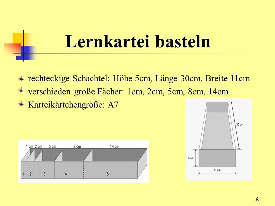 8 rechteckige Schachtel: Höhe 5cm, Länge 30cm, Breite 11cm verschieden große Fächer: 1cm, 2cm, 5cm, 8cm, 14cm Karteikärtchengröße: A7 Lernkartei baste