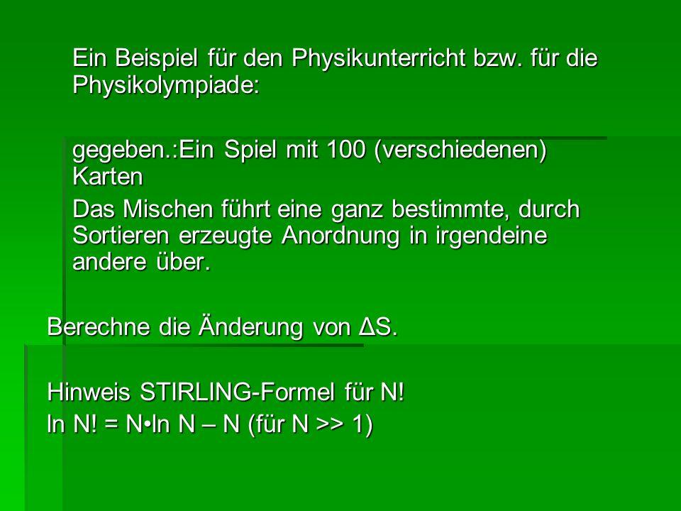 Ein Beispiel für den Physikunterricht bzw. für die Physikolympiade: Ein Beispiel für den Physikunterricht bzw. für die Physikolympiade: gegeben.:Ein S