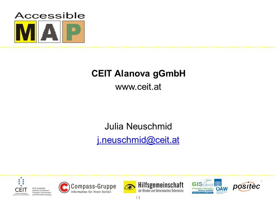 14 CEIT Alanova gGmbH www.ceit.at Julia Neuschmid j.neuschmid@ceit.at