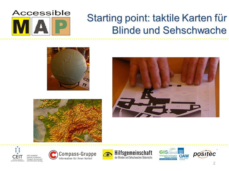 2 Starting point: taktile Karten für Blinde und Sehschwache