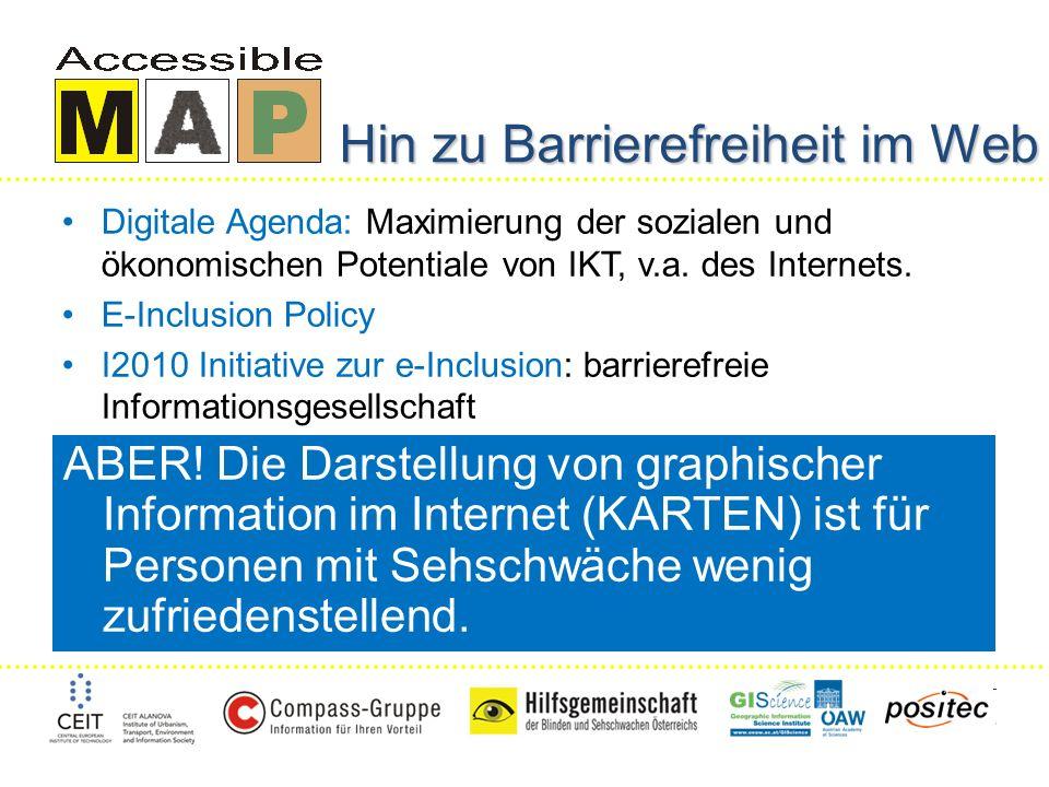 Hin zu Barrierefreiheit im Web Digitale Agenda: Maximierung der sozialen und ökonomischen Potentiale von IKT, v.a.