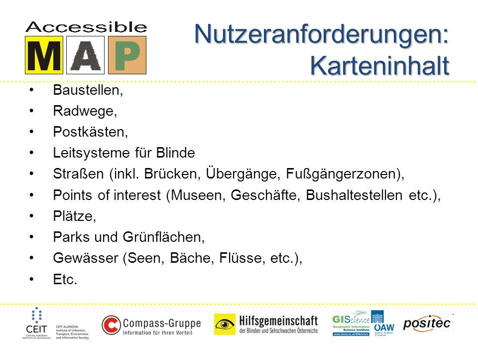 Nutzeranforderungen: Karteninhalt Baustellen, Radwege, Postkästen, Leitsysteme für Blinde Straßen (inkl.