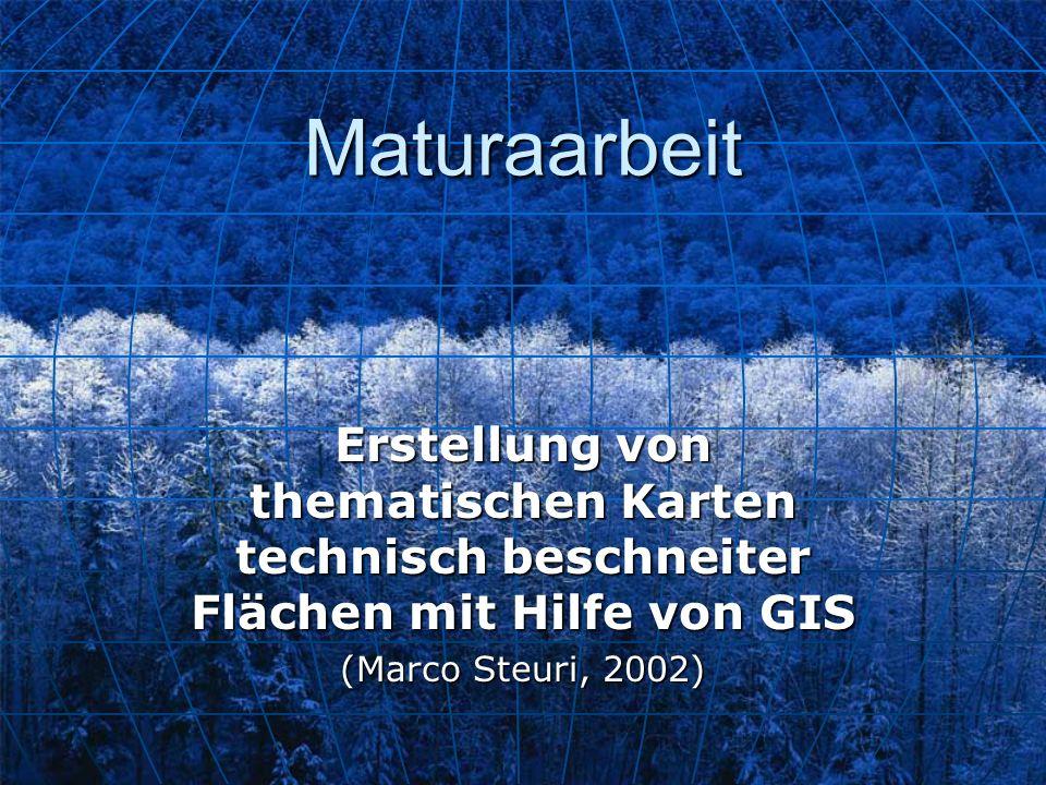 Maturaarbeit Erstellung von thematischen Karten technisch beschneiter Flächen mit Hilfe von GIS (Marco Steuri, 2002)