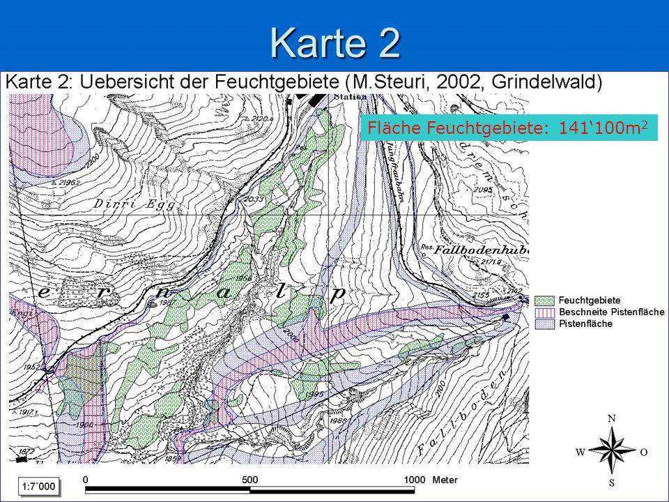 Karte 2 Fläche Feuchtgebiete: 141100m 2