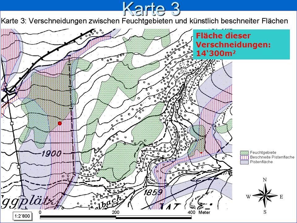 Karte 3 Fläche dieser Verschneidungen: 14300m 2