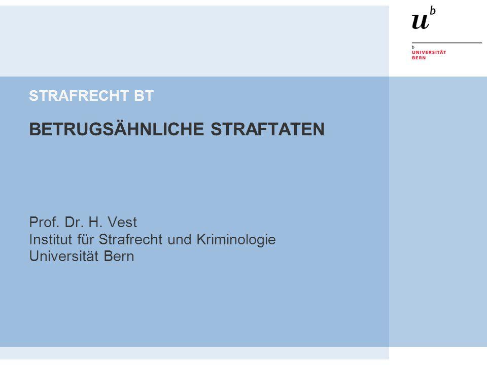 STRAFRECHT BT BETRUGSÄHNLICHE STRAFTATEN Prof. Dr.