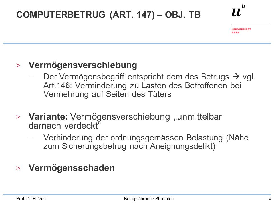 Betrugsähnliche Straftaten 4 Prof. Dr. H. Vest COMPUTERBETRUG (ART.