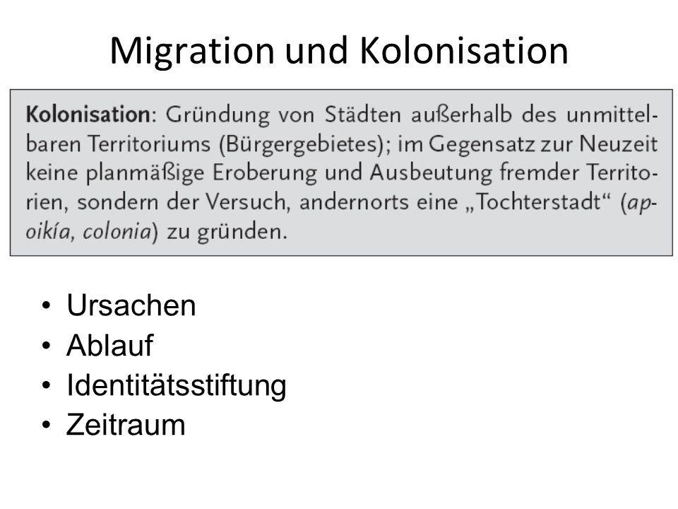 Migration und Kolonisation Ursachen Ablauf Identitätsstiftung Zeitraum