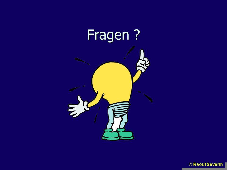 Fragen ? © Raoul Severin