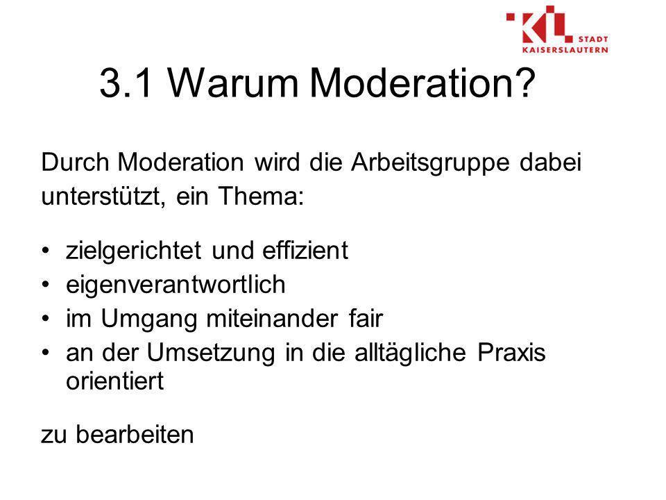 3.1 Warum Moderation.