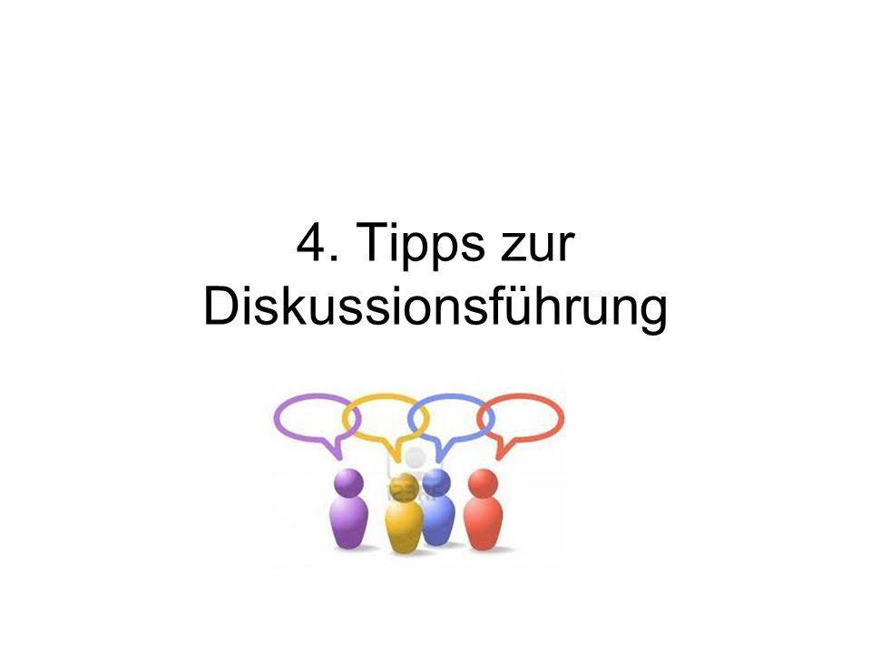 4. Tipps zur Diskussionsführung