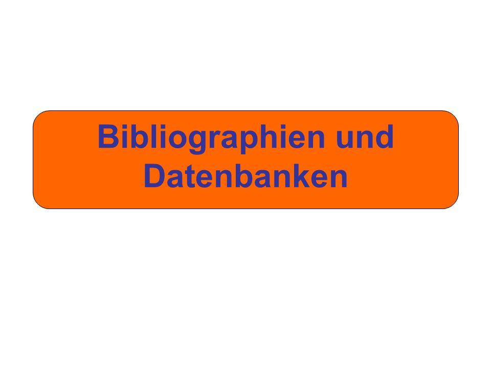 Bibliographien und Datenbanken