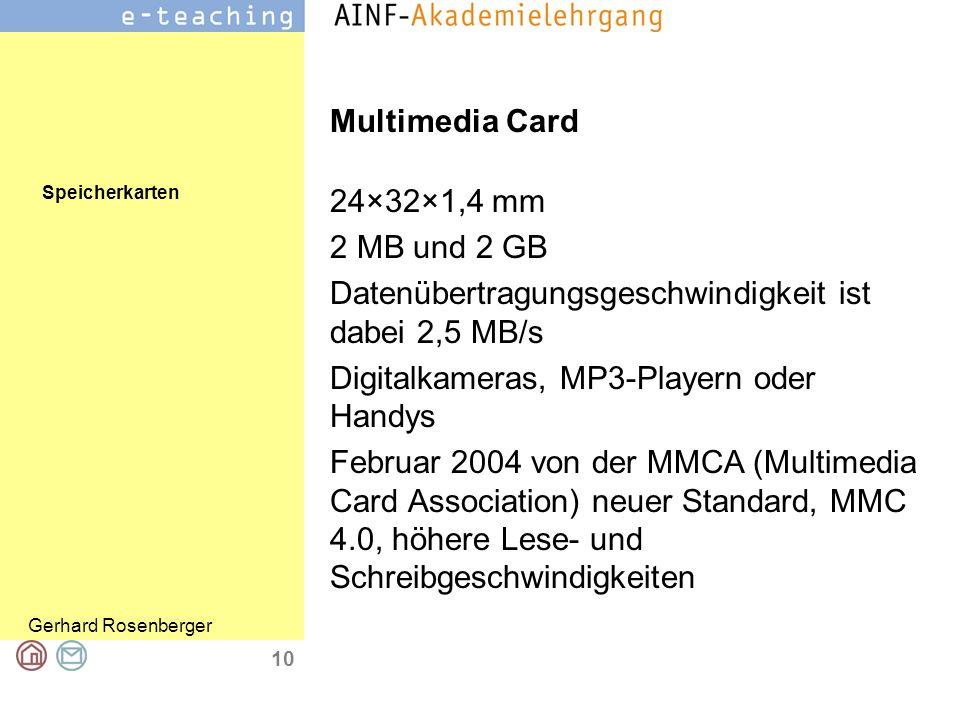 Speicherkarten Gerhard Rosenberger 10 Multimedia Card 24×32×1,4 mm 2 MB und 2 GB Datenübertragungsgeschwindigkeit ist dabei 2,5 MB/s Digitalkameras, M